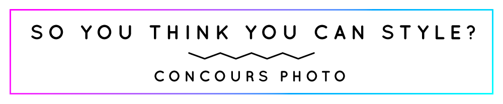 So You Think You Can Style? Concours Photo